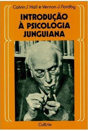 Introducao a Psicologia Junguiana - Hall,Calvin Springer | Tagrny.org