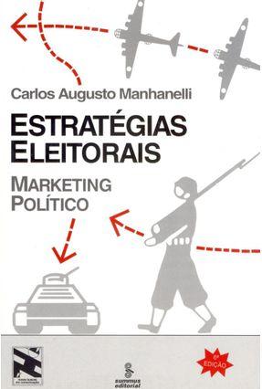 Estrategias Eleitorais - Marketing Politico - Manhanelli,Carlos Augusto pdf epub