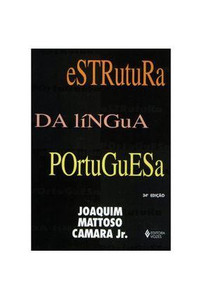 Estrutura da Lingua Portuguesa - Camara Jr,Joaquim Mattoso pdf epub