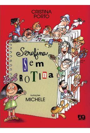 Serafina Sem Rotina - Porto,Cristina pdf epub