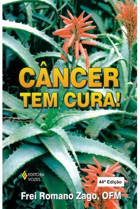 Cancer Tem Cura! - Zago,Romano pdf epub