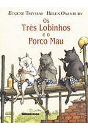 Os Três Lobinhos e o Porco Mau - Trivizas,Eugene pdf epub