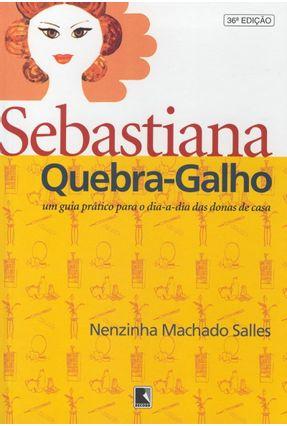 Sebastiana Quebra-Galho - Salles,Nenzinha Machado | Tagrny.org