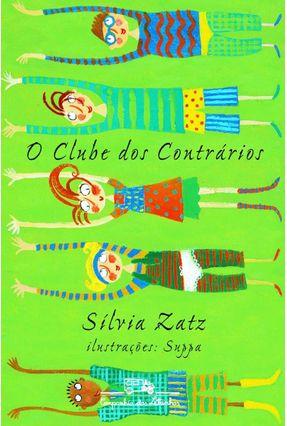 O Clube dos Contrarios - Zatz,Silvia | Tagrny.org