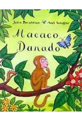 Macaco Danado - Donaldson,Julia pdf epub