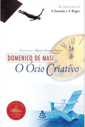 O Ócio Criativo - Masi,Domenico De | Hoshan.org