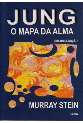 Jung o Mapa da Alma - Stein,Murray | Hoshan.org