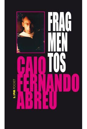 Fragmentos - 8 Histórias & 1 Conto Inédito - Livro de Bolso - Abreu,Caio Fernando | Hoshan.org