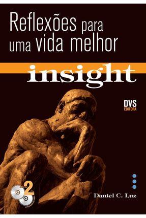 Insight - Vol. 1 - Contém 2 CDs - Luz,Daniel C. | Hoshan.org