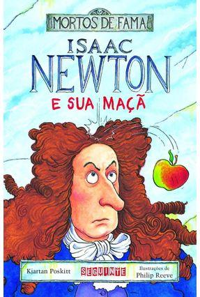 Isaac Newton e Sua Maçã - Poskitt,Kjartan pdf epub