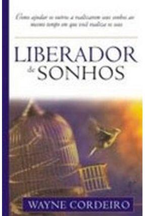 Liberador de Sonhos - Cordeiro,Wayne | Nisrs.org