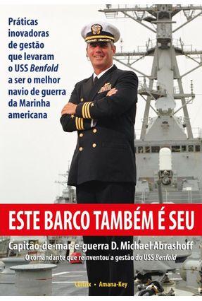 Este Barco Também É Seu - Abrashoff,D. Michael | Hoshan.org