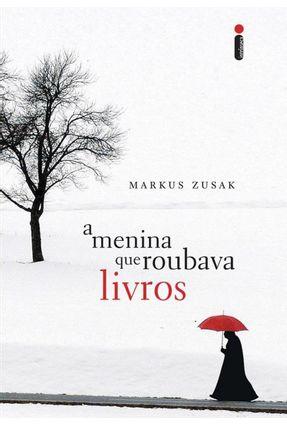 A Menina que Roubava Livros - Zusak,Markus | Hoshan.org