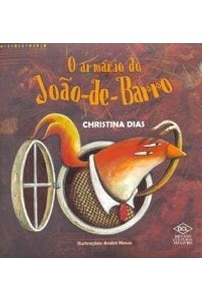 O Armário do João - De - Barro - Dias,Christina | Nisrs.org