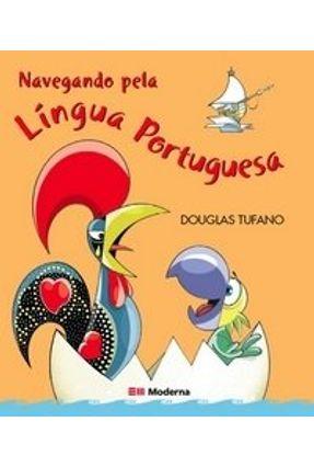 Navegando Pela Língua Portuguesa - Tufano,Douglas   Nisrs.org