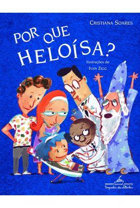 Por que Heloísa ? - Soares,Cristiana pdf epub