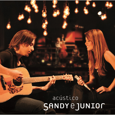 Sandy & Junior - Acústico
