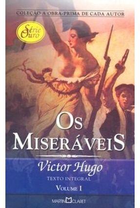Os Miseráveis - Vol. 1 - Col. - Obra-prima do Autor - Série Ouro - Hugo,Victor | Hoshan.org