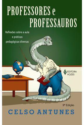 Professores e Professauros - Antunes,Celso pdf epub