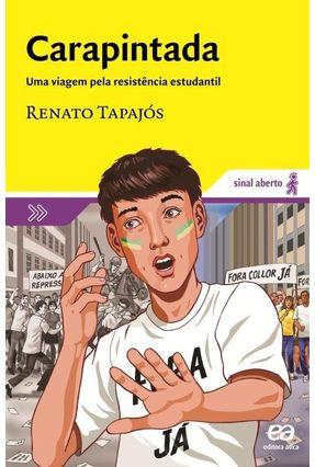 Carapintada - Col. Sinal Aberto - Tapajos,Renato | Tagrny.org