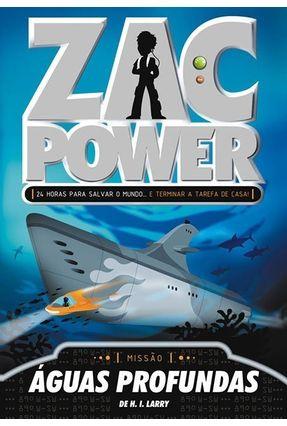 Zac Power 2 - Águas Profundas - Larry,de H. I. pdf epub