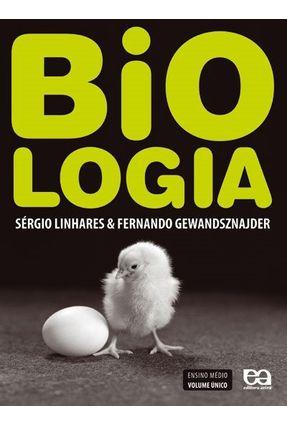Biologia - Volume Único - Gewandsznajder,Fernando Linhares,Sergio | Hoshan.org