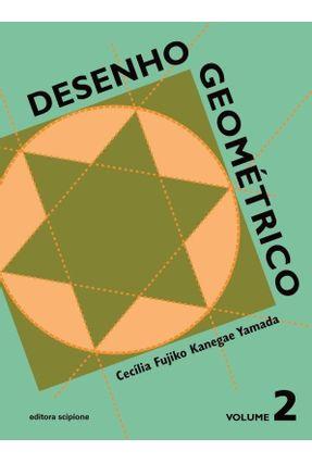 Desenho Geométrico - Volume 2 - 7º Ano - Kanegae,Cecília Fujiko pdf epub