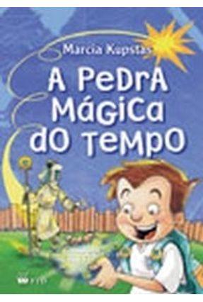 A Pedra Mágica do Tempo - Série Isto e Aquilo - Kusptas,Márcia   Tagrny.org