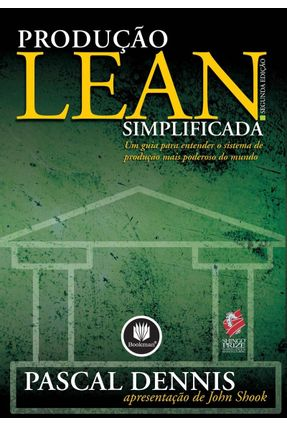 Produção Lean Simplificada - 2ª Ed. - Dennis,Pascal   Hoshan.org