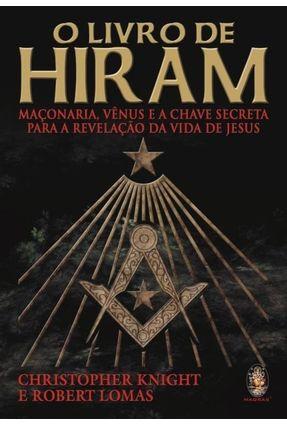 O Livro de Hiram - Knight,Christopher Lomas,Robert pdf epub