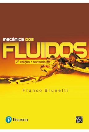 Mecânica dos Fluídos - Brunetti,Franco | Hoshan.org
