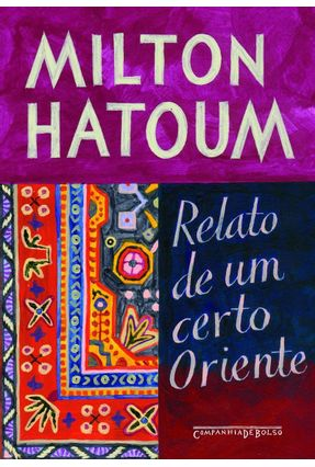Relato de um Certo Oriente - Ed. De Bolso - Hatoum,Milton | Tagrny.org