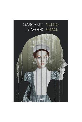Vulgo Grace - Atwood,Margaret | Tagrny.org
