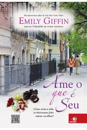 Ame o que É seu - Giffin,Emily   Tagrny.org