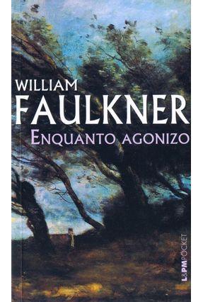 Enquanto Agonizo - Faulkner,William pdf epub