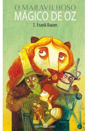 O Maravilhoso Mágico de Oz - Col. A Obra-prima de Cada Autor - Baum,L. Frank pdf epub
