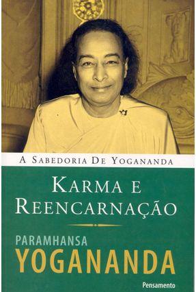Karma e Reencarnação - Yogananda,Paramhansa pdf epub