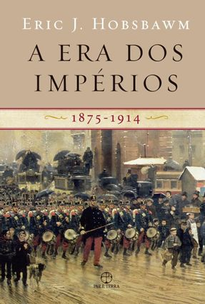 A Era dos Imperios - 1875 - 1914 - Hobsbawm,Eric J.   Hoshan.org