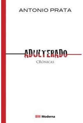 Adulterado - Prata,Antonio pdf epub