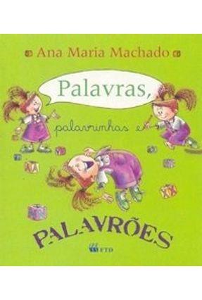 Palavras , Palavrinhas e Palavrões - Machado,Ana Maria Machado,Ana Maria pdf epub