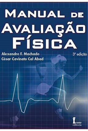 Manual de Avaliação Fisica - Machado,Alexandre F   Tagrny.org