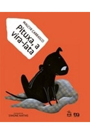 Pituxa, a Vira-lata - Col. Todos Juntos