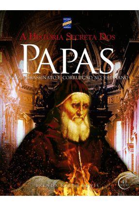 A História Secreta dos Papas - Editora Europa   Nisrs.org