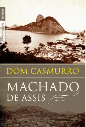 Dom Casmurro - Nova Ortografia - Bestbolso - Assis,Machado de | Tagrny.org