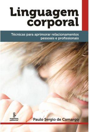 Linguagem Corporal - Camargo,Paulo Sergio de | Hoshan.org