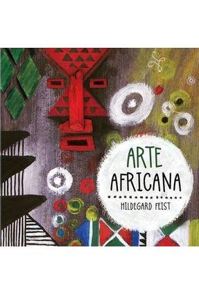 Arte Africana - Feist,Hildegard Feist,Hildegard | Tagrny.org