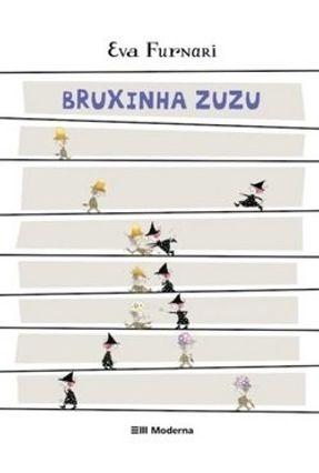 Bruxinha Zuzu - Furnari,Eva pdf epub