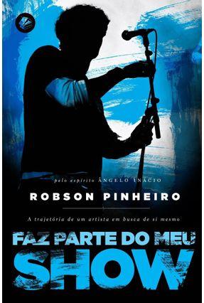 Faz Parte do Meu Show - Santos,Robson Pinheiro | Tagrny.org