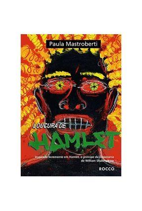 Edição antiga - Loucura de Hamlet - Mastroberti,Paula pdf epub