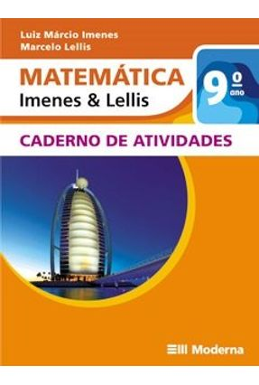 Matemática - Imenes & Lellis - Caderno De Atividades - 9º Ano - Imenes,Luiz Márcio Lellis,Marcelo pdf epub